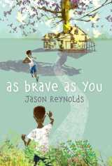 s brave as you